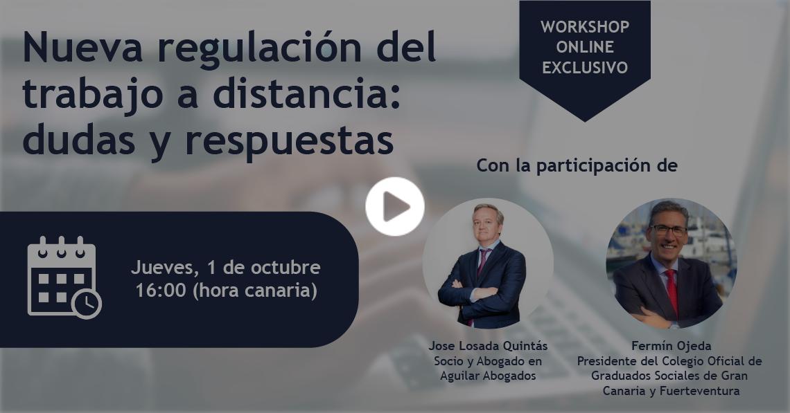 WORKSHOP EXCLUSIVO - Nueva regulación del trabajo a distancia
