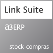 Link Suite - a3ERP stock-compras